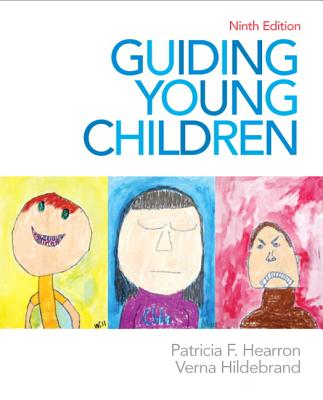 Guiding Young Children By Hearron, Patricia F./ Hildebrand, Verna