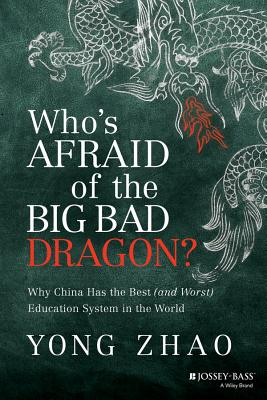 Who's Afraid of the Big Bad Dragon? By Zhao, Yong